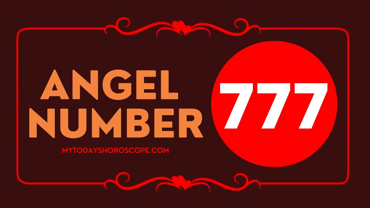 Angel Number 777 - Meaning and Symbolism